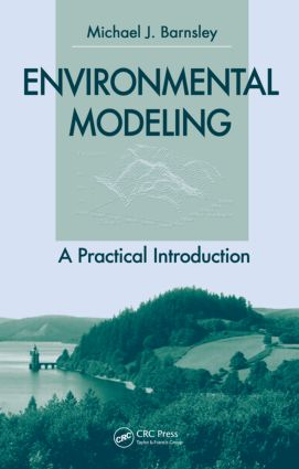 Environmental Modeling: A Practical Introduction, 1st Edition (Hardback) book cover
