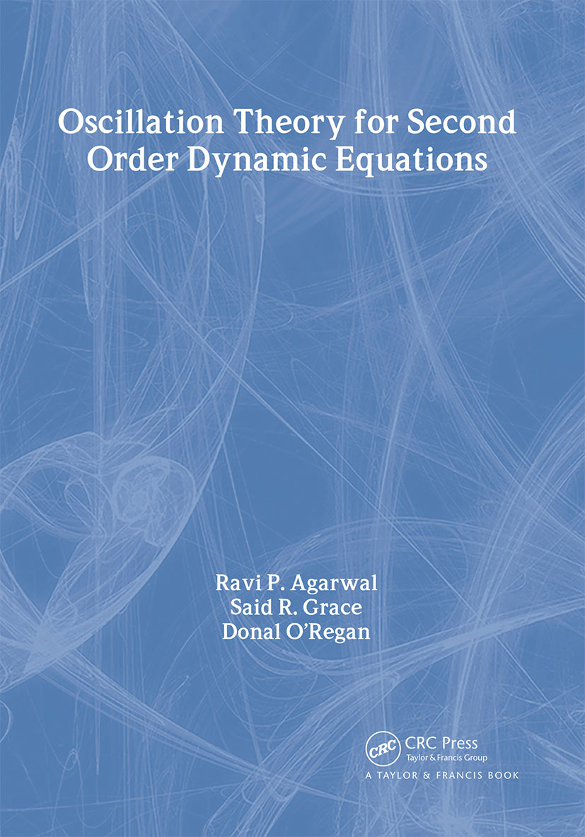 Oscillation Theory for Second Order Dynamic Equations book cover