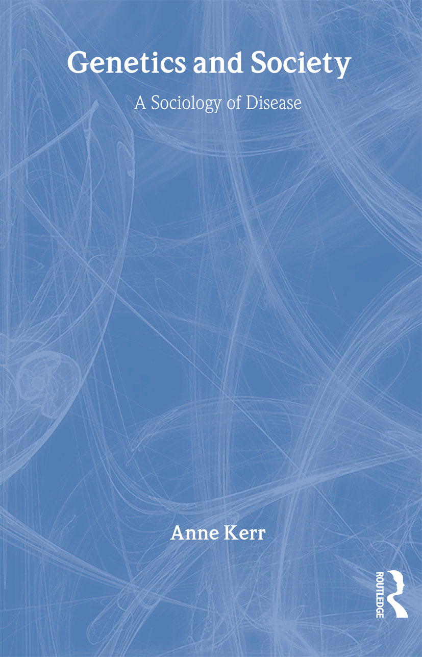 Genetics and Society: A Sociology of Disease, 1st Edition (Paperback) book cover