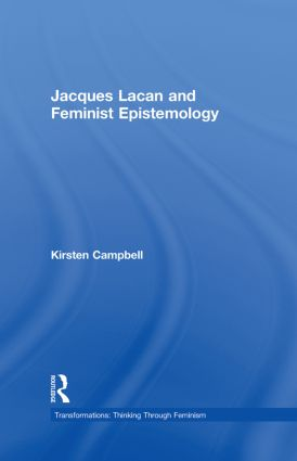 Jacques Lacan and Feminist Epistemology book cover