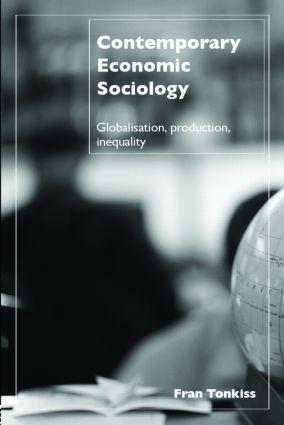 Contemporary Economic Sociology