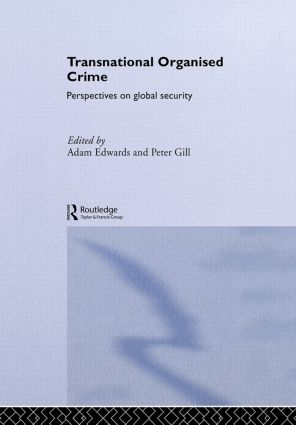 Transnational Organised Crime: Perspectives on Global Security book cover