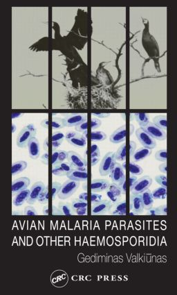 Avian Malaria Parasites and other Haemosporidia: 1st Edition (Hardback) book cover