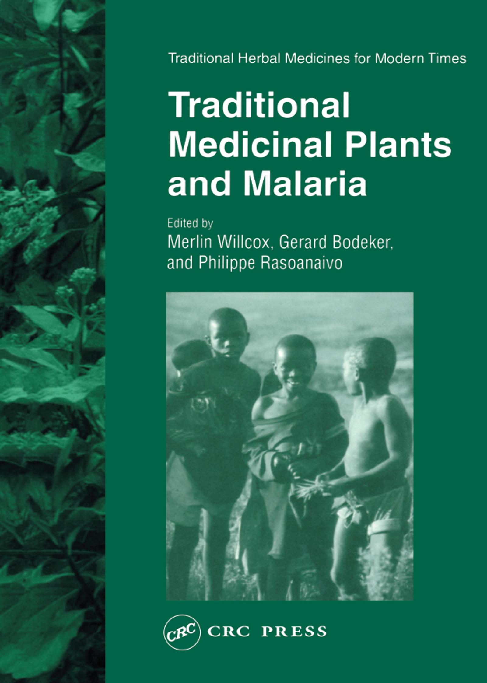 Traditional Medicinal Plants and Malaria: 1st Edition (Hardback) book cover
