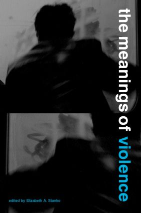 The Meanings of Violence (Paperback) book cover