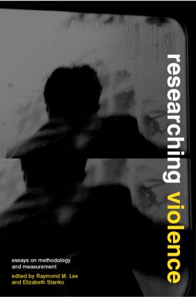 Researching Violence: Methodology and Measurement, 1st Edition (Paperback) book cover