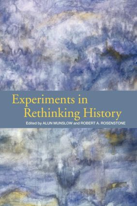 Experiments in Rethinking History: 1st Edition (Paperback) book cover