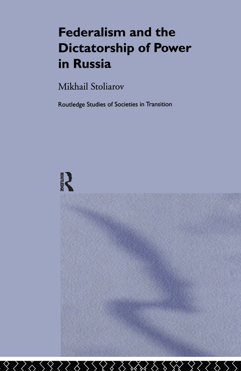 Federalism and the Dictatorship of Power in Russia (Hardback) book cover