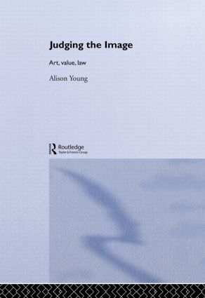 Judging the Image: Art, Value, Law book cover