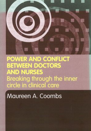 Power and Conflict Between Doctors and Nurses