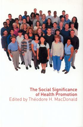 The Social Significance of Health Promotion: 1st Edition (Paperback) book cover