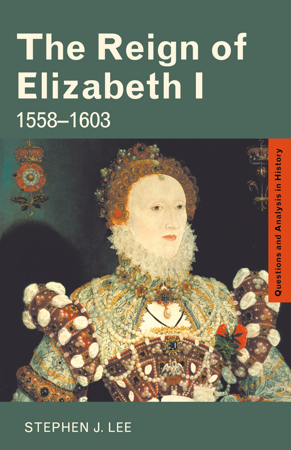 The Reign of Elizabeth I: 1558–1603, 1st Edition (Paperback) book cover