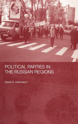 Political Parties in the Russian Regions