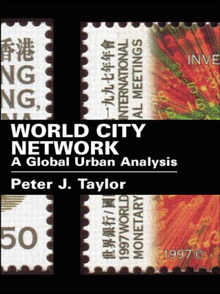 World City Network: A Global Urban Analysis (Paperback) book cover