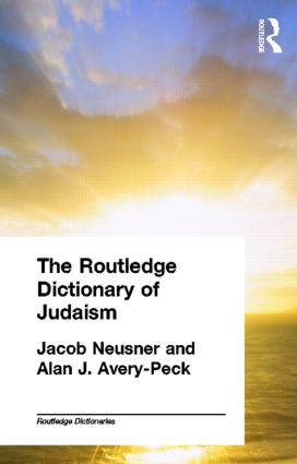The Routledge Dictionary of Judaism (Paperback) book cover