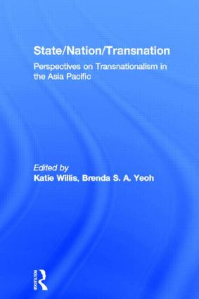State/Nation/Transnation: Perspectives on Transnationalism in the Asia Pacific (Hardback) book cover