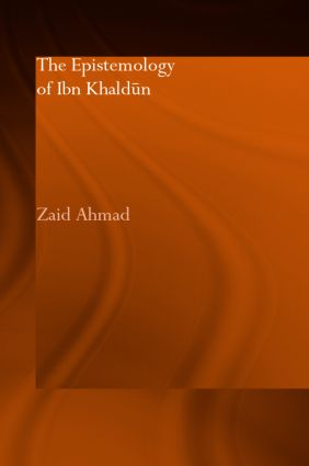 The Epistemology of Ibn Khaldun