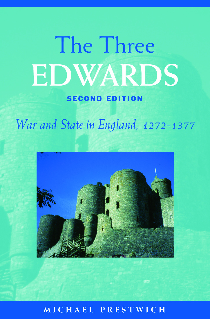 The Three Edwards: War and State in England 1272–1377, 2nd Edition (Paperback) book cover