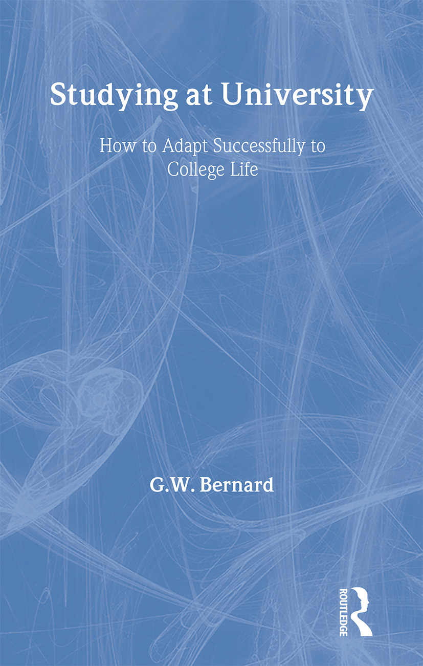 Studying at University: How to Adapt Successfully to College Life, 1st Edition (Paperback) book cover