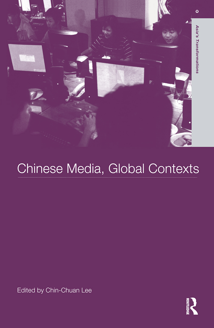 Chinese Media, Global Contexts book cover
