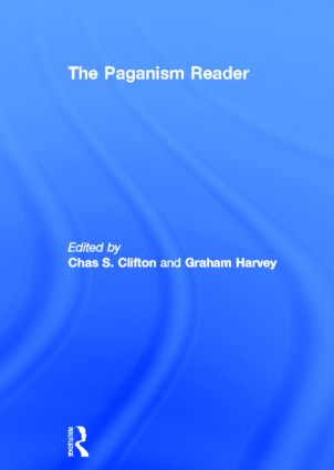 The Paganism Reader: 1st Edition (Hardback) book cover