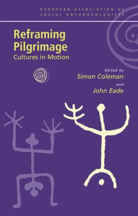 Reframing Pilgrimage: Cultures in Motion (Paperback) book cover
