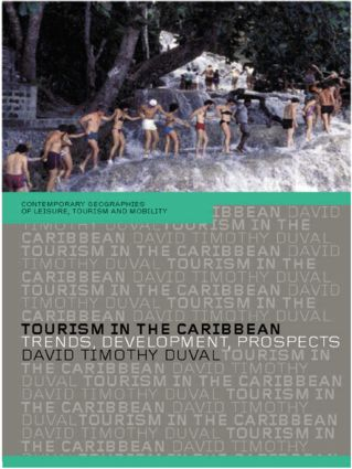Tourism in the Caribbean: Trends, Development, Prospects (Paperback) book cover