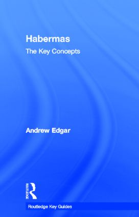 Habermas: The Key Concepts: 1st Edition (Hardback) book cover