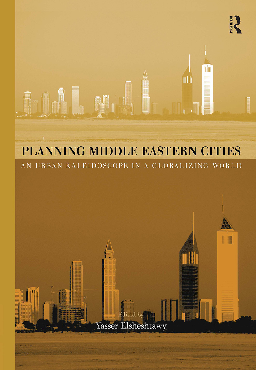 Planning Middle Eastern Cities: An Urban Kaleidoscope, 1st Edition (Hardback) book cover