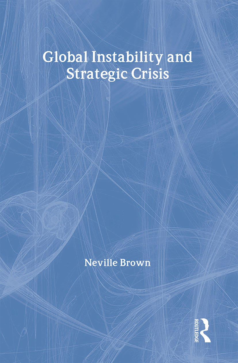 Global Instability and Strategic Crisis: 1st Edition (Hardback) book cover