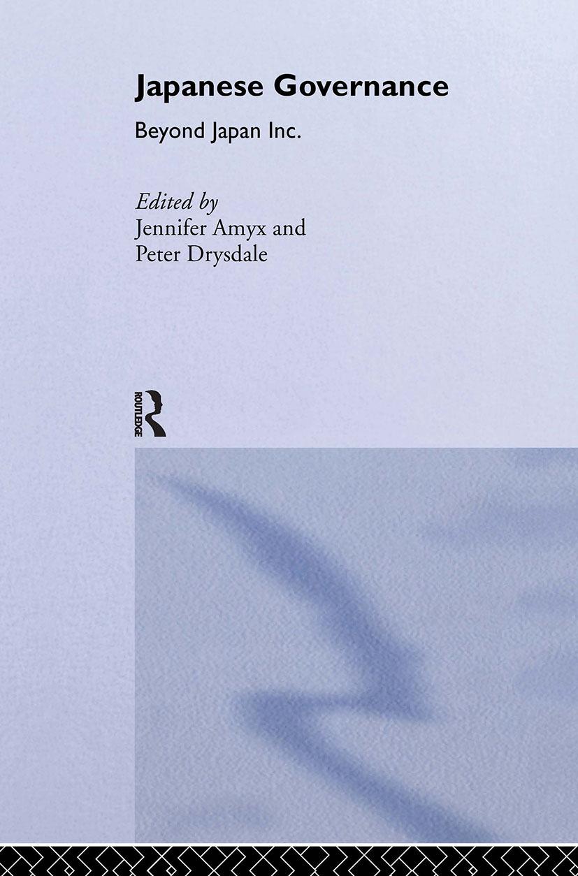 Japanese Governance: Beyond Japan Inc. (Hardback) book cover