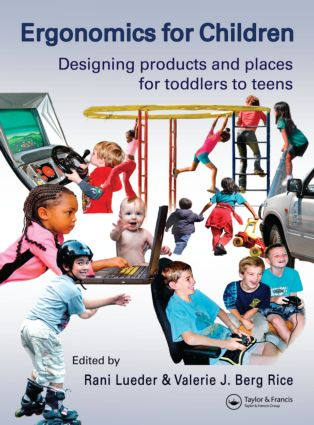 Ergonomics for Children: Designing products and places for toddler to teens, 1st Edition (Hardback) book cover
