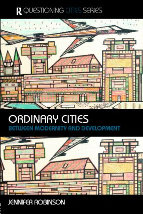 World cities, or a world of ordinary cities?