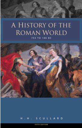 A History of the Roman World 753-146 BC: 1st Edition (Paperback) book cover
