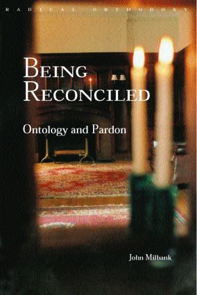 Being Reconciled: Ontology and Pardon book cover