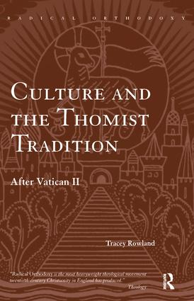 Culture and the Thomist Tradition: After Vatican II book cover