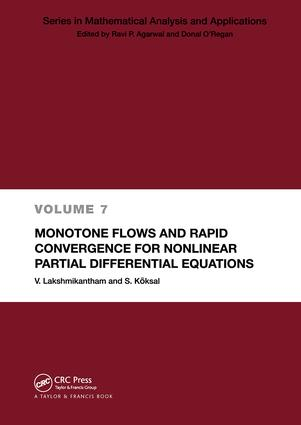 Monotone Flows and Rapid Convergence for Nonlinear Partial Differential Equations: 1st Edition (Hardback) book cover