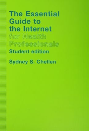 The Essential Guide to the Internet for Health Professionals: 2nd Edition (Paperback) book cover