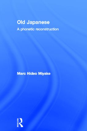 Old Japanese: A Phonetic Reconstruction book cover