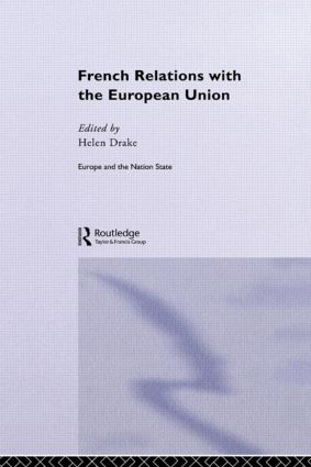 French Relations with the European Union (Hardback) book cover