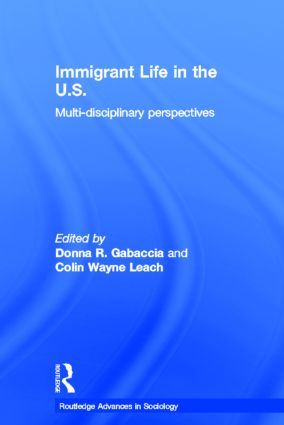 Immigrant Life in the US: Multi-disciplinary Perspectives (Hardback) book cover