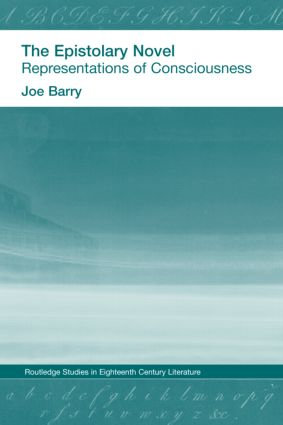 The Epistolary Novel: Representations of Consciousness (Hardback) book cover