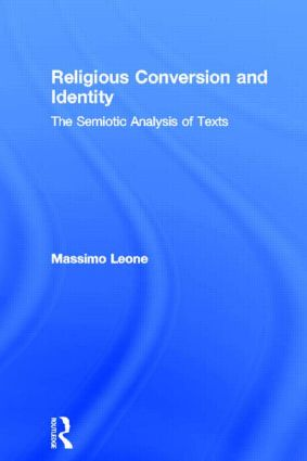 Religious Conversion and Identity: The Semiotic Analysis of Texts (Hardback) book cover
