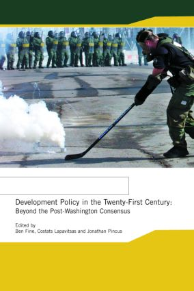 Development Policy in the Twenty-First Century: Beyond the Post-Washington Consensus (Paperback) book cover