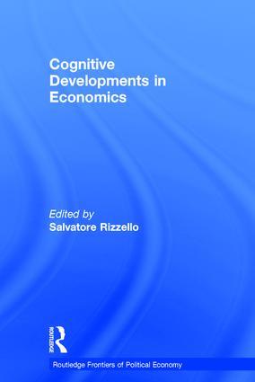 Cognitive Developments in Economics: 1st Edition (Hardback) book cover