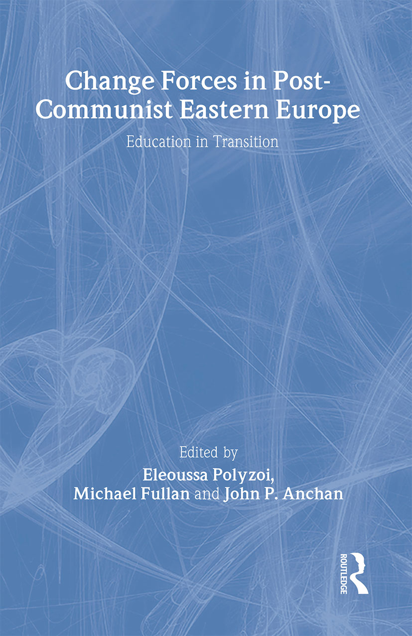 Change Forces in Post-Communist Eastern Europe: Education in Transition, 1st Edition (Hardback) book cover