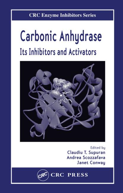 Carbonic Anhydrase: Its Inhibitors and Activators, 1st Edition (Hardback) book cover