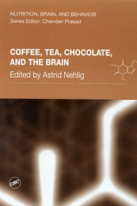 Coffee, Tea, Chocolate, and the Brain book cover