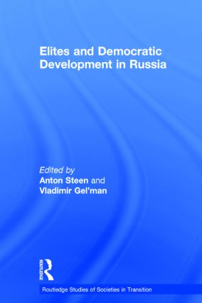 Elites and Democratic Development in Russia (Hardback) book cover