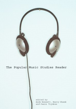 The Popular Music Studies Reader: 1st Edition (Paperback) book cover